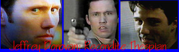 Jeffrey Donovan; Recondite Thespian